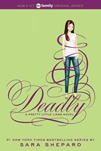 Pretty Little Liars 14: Deadly