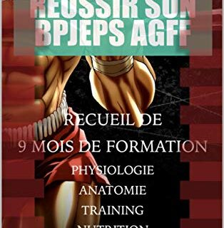 Réussir son BPJEPS AGFF (French Edition)