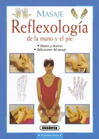 Reflexología de la mano y el pie (Pequeñas Joyas)
