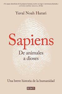 Sapiens. De animales a dioses: Breve historia de la humanidad