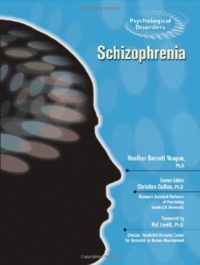 Schizophrenia (Psychological Disorders) (English Edition)