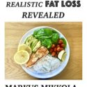 Secrets To Realistic Fat Loss Revealed (English Edition)