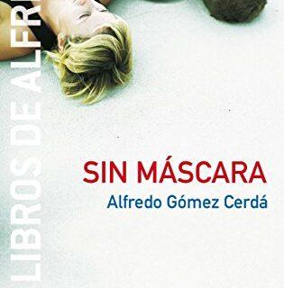 Sin máscara: 3 (Los libros de...)