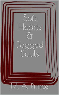 Soft Hearts & Jagged Souls (English Edition)