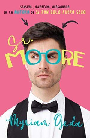 Sr. Moore
