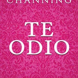 TE ODIO: Una Historia de Romance, Pasión y Suspense en la Época Victor...