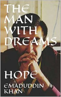 THE MAN WITH DREAMS: HOPE (English Edition)