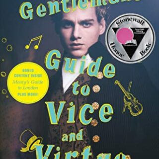The Gentleman's Guide To Vice And Virtue (Montague Siblings)