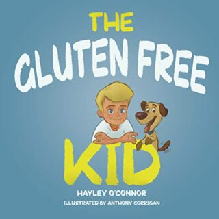 The Gluten Free Kid (English Edition)