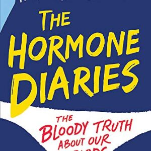 The Hormone Diaries: The Bloody Truth About Our Periods