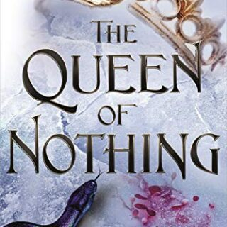The Queen of Nothing (The Folk of the Air #3) (English Edition)
