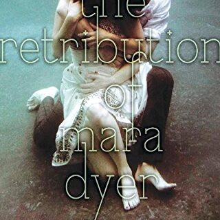 The Retribution of Mara Dyer (Mara Dyer Trilogy)