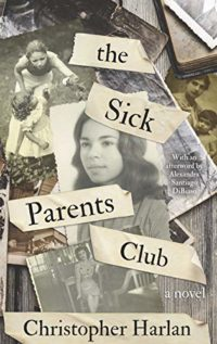 The Sick Parents Club: A Novel (A Series of Standalones Book 2) (Engli...