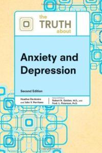 The Truth about Anxiety and Depression (English Edition)