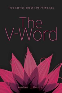 The V-Word: True Stories about First-Time Sex (English Edition)
