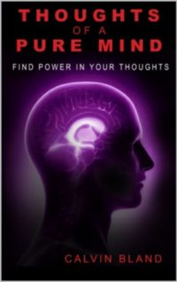 Thoughts of a pure mind: Find power in your thoughts (Poetry is power ...