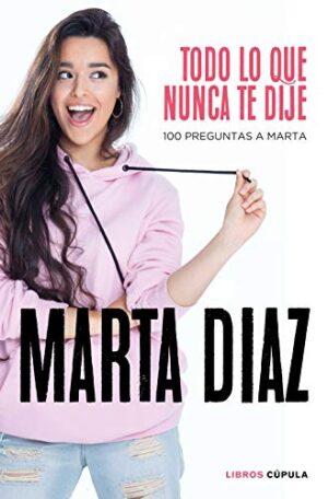 Todo lo que nunca te dije: 100 preguntas a Marta: 4 (Hobbies)