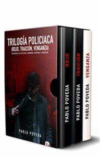 Trilogía Policíaca (Rojo, Traición, Venganza): Una novela de policías,...