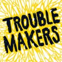 Troublemakers (English Edition)
