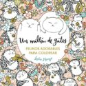 Un millón de gatos: felinos adorables para colorear (Libro de colorear...