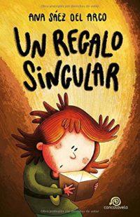 Un regalo singular: [ Libro Infantil / Juvenil - Novela Aventuras / Fu...