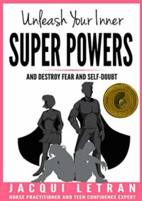Unleash Your Inner Super Powers: and destroy fear and self-doubt (Word...
