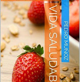 Vida saludable: Hábitos imprescindibles y alimentos increíbles (Mini g...