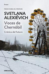 Voces de Chernóbil: Crónica del futuro (ENSAYO-CRÓNICA)