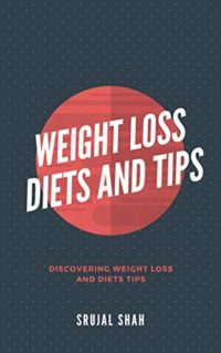 Weight Loss Diets And Tips (English Edition)