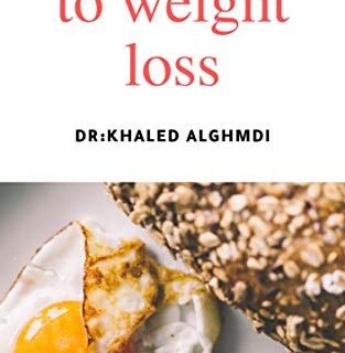 Your Guide to Weight Loss (English Edition)