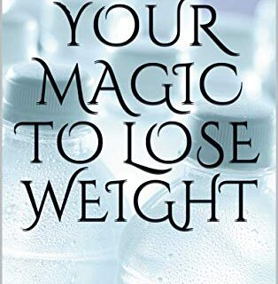 Your magic to lose weight: WATER FASTING GUIDE (English Edition)