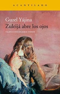 Zuleijá abre los ojos (Narrativa del Acantilado nº 317)