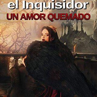Erius, el Inquisidor: Un amor quemado