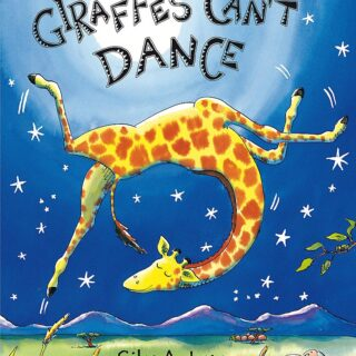 GIRAFFES CAN'T DANCE (Orchard Books)
